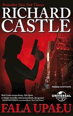 Fala Upału - Richard Castle - ebook