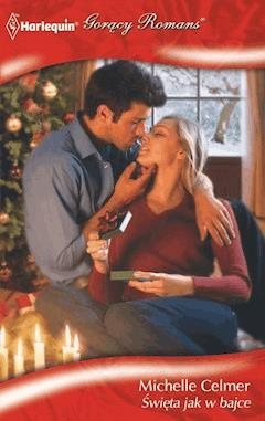 Święta jak w bajce - Michelle Celmer - ebook