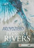 Arcydzieło - Francine Rivers - Francine Rivers - ebook