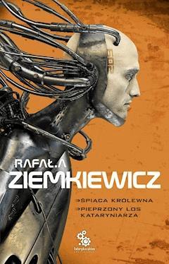 Śpiąca królewna. Pieprzony los kataryniarza - Rafał A. Ziemkiewicz - ebook