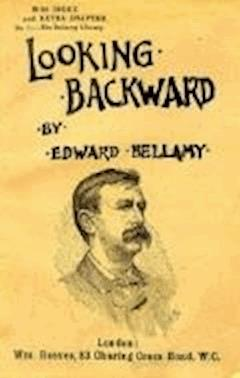Looking Backward - Edward Bellamy - ebook