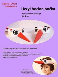 Uczył bocian boćka. Rymowana inscenizacja muzyczna - Elżbieta Szwajkowska, Witold Szwajkowski - ebook