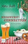 Weißwurstconnection - Rita Falk - E-Book