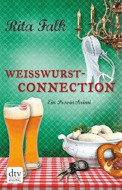 Weißwurstconnection - Rita Falk - E-Book