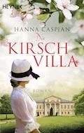 Die Kirschvilla - Hanna Caspian - E-Book