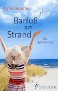 Barfuß am Strand - Anni Deckner - E-Book