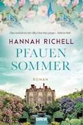Pfauensommer - Hannah Richell - E-Book