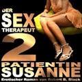 Der Sex-Therapeut 02: Patientin Susanne (devot) - Robert B. Black - Hörbüch