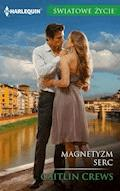 Magnetyzm serc - Caitlin Crews - ebook