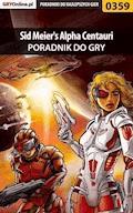 """Sid Meier's Alpha Centauri - poradnik do gry - Daniel """"MOD"""" Dąbrowski - ebook"""