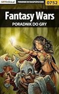 """Fantasy Wars - poradnik do gry - Karol """"Karolus"""" Wilczek - ebook"""