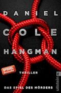 Hangman. Das Spiel des Mörders - Daniel Cole - E-Book