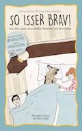 So isser brav! - Conny Sporrer - E-Book
