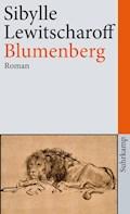 Blumenberg - Sibylle Lewitscharoff - E-Book