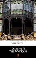 Sanditon. The Watsons. Unfinished fiction - Jane Austen - ebook