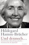 Und dennoch... - Hildegard Hamm-Brücher - E-Book