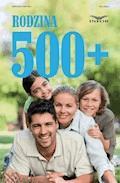 Rodzina 500+ - Anna Grześkowiak - ebook