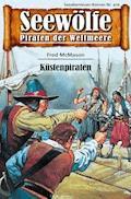 Seewölfe - Piraten der Weltmeere 474 - Fred McMason - E-Book