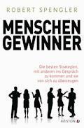 Menschengewinner - Robert Spengler - E-Book