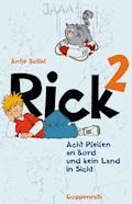 Rick 2 - Antje Szillat - E-Book