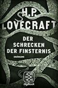 Der Schrecken der Finsternis - H.P. Lovecraft - E-Book