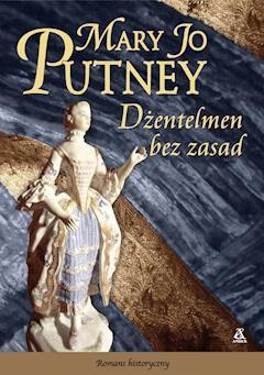 Dżentelmen bez zasad - Mary Jo Putney - ebook