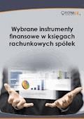 Wybrane instrumenty finansowe w księgach rachunkowych spółek - Grzegorz Magdziarz, Ewa Ostapowicz - ebook