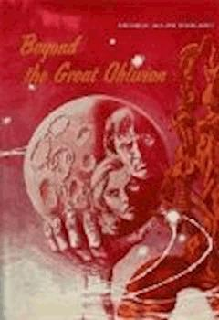 Beyond The Great Oblivion - George Allan England - ebook