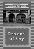 Dzieci ulicy - Janusz Korczak - ebook