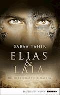 Elias & Laia - Die Herrschaft der Masken - Sabaa Tahir - E-Book