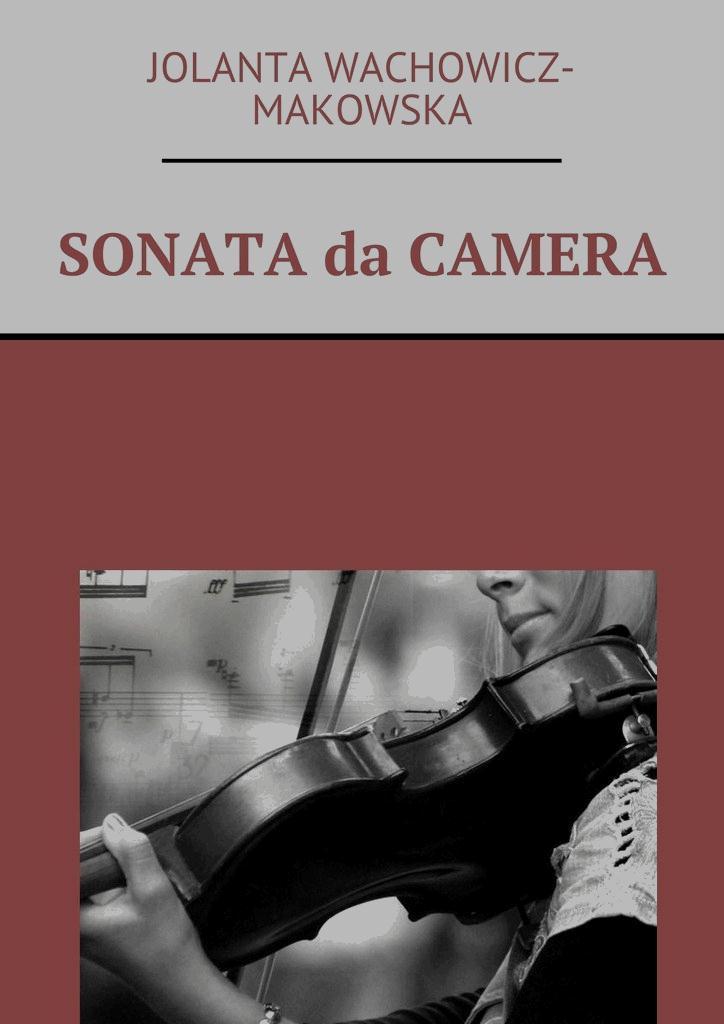 SONATA da CAMERA - Tylko w Legimi możesz przeczytać ten tytuł przez 7 dni za darmo.