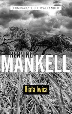 Biała lwica - Henning Mankell - ebook