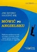 Jak szybko nauczyć się mówić po angielsku - Anna Piekarczyk - ebook