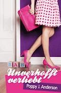 Unverhofft verliebt - Poppy J. Anderson - E-Book