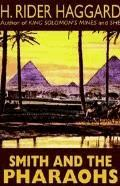 Smith and the Pharaohs, And Other Tales - Henry Rider Haggard - ebook