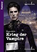 Krieg der Vampire - Ulrich Hagen - E-Book
