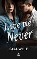 Love Me Never - Sara Wolf - ebook