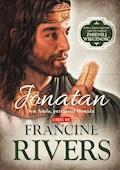 Jonatan. Syn Saula, przyjaciel Dawida. - Francine Rivers - ebook
