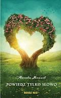 Powiedz tylko słowo - Aniela Mencel - ebook