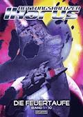 Rettungskreuzer Ikarus 1 - 10: Die Feuertaufe (und 9 weitere Romane) - Dirk van den Boom - E-Book
