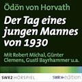 Der Tag eines jungen Mannes von 1930 - Ödön von Horvath - Hörbüch