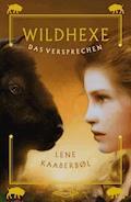 Wildhexe 6 - Das Versprechen - Lene Kaaberbøl - E-Book
