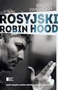 Rosyjski Robin Hood - Walerij Paniuszkin - ebook