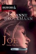 Joe - Liebe Top Secret - Suzanne Brockmann - E-Book