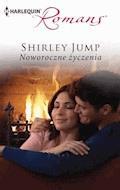 Noworoczne życzenia - Shirley Jump - ebook