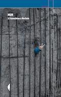 Mur. 12 kawałków o Berlinie - Katarzyna Brejwo, Juliusz Ćwieluch, Merle Hilbk, Urszula Jabłońska, Magdalena Kicińska, Nataša Kramberger, Jens Mühling, Kaja Puto, Antje Rávic Strubel, Ziemowit Szczerek, Maciej Wasielewski, Agnieszka Wójcińska - ebook