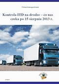 Kontrola ITD na drodze - co nas czeka po 15 sierpnia 2013 r. - Roman Kozub - ebook