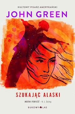 Szukając Alaski - John Green - ebook