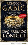 Leseprobe: Die fremde Königin - Rebecca Gablé - E-Book