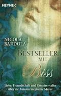 Bestseller mit Biss - Nicola Bardola - E-Book